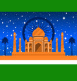 republic day of india taj mahal with flag vector image