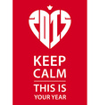 Keep calm poster with crown heart and new year vector image vector image
