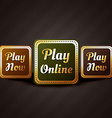 play online casino style game button design vector image