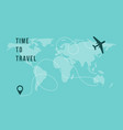 time to travel banner with airplane on world map vector image vector image
