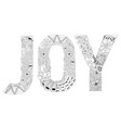 word joy for coloring decorative zentangle vector image vector image
