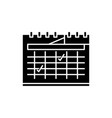 calendar planning black icon sign on vector image
