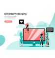 desktop messaging concept modern flat design vector image vector image