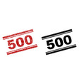 grunge textured and clean 500 stamp prints vector image vector image