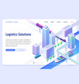 logistics solutions isometric landing page banner vector image