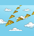 pizza slice like bird pop art vector image vector image