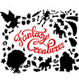set with black fantasy silhouettes and lettering vector image vector image