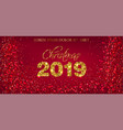 2019 red glitter card background golden vector image vector image