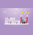 customer retention concept with big words and vector image