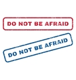 Do Not Be Afraid Rubber Stamps vector image vector image