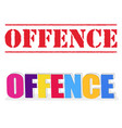 offence banner with grunge text colored vector image vector image