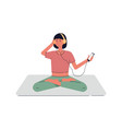 woman in yoga pose and listening to music flat vector image vector image