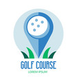 golf course logo with ball and pin vector image