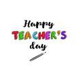 happy teachers day banner 2 vector image vector image