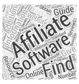 How to Find Affiliate Tracking Software Word Cloud vector image vector image