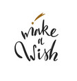 make a wish christmas and new year calligraphy vector image vector image