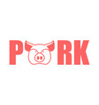 pork lettering emblem head pig and letters vector image