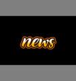 news word text banner postcard logo icon design vector image