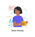 save money concept with woman vector image