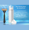 shaving foam ads realistic vector image