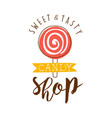 sweet and tasty shop logo colorful hand drawn vector image vector image