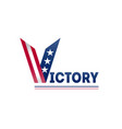 victory on election in usa design template of vector image vector image