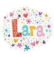 Lara female name design decorative lettering type vector image vector image