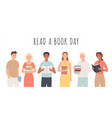 read a book day people standing with books young vector image