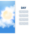 sunny day poster design with sun and clouds vector image