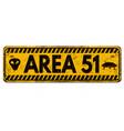 area 51 vintage rusty metal sign vector image vector image