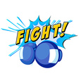 Boxing mit and word fight vector image