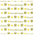seamless pattern of tea and lemons vector image