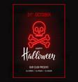 skull with bones neon signhappy halloween bright vector image vector image