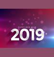 2019 happy new year bokeh background vector image vector image