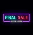 final sale neon signboard sale light banner vector image vector image