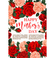 floral roses flowers for mother day card vector image vector image