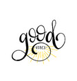 hand lettering inspirational poster good vibes vector image