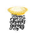 happy thanksgiving hand lettering on white vector image vector image