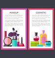 make up and cosmetic posters vector image vector image