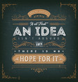 if at first an idea isnt absurd motivation quote vector image vector image