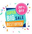 banner super big sale best offer 50 off im vector image