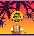 summer vacation enjoy tropical vacation boat vector image