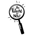 word expression for future is now vector image vector image