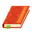 geography school university college textbook vector image