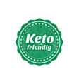 keto friendly sign or stamp on white background vector image vector image