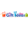 gift ideas vector image