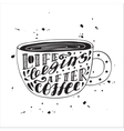 Life begins after coffee modern lettering poster vector image