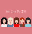 we can do it symbol of female power woman rights vector image vector image