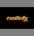 creativity word text banner postcard logo icon vector image vector image