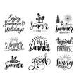 set handwritten inspirational summer phrases vector image